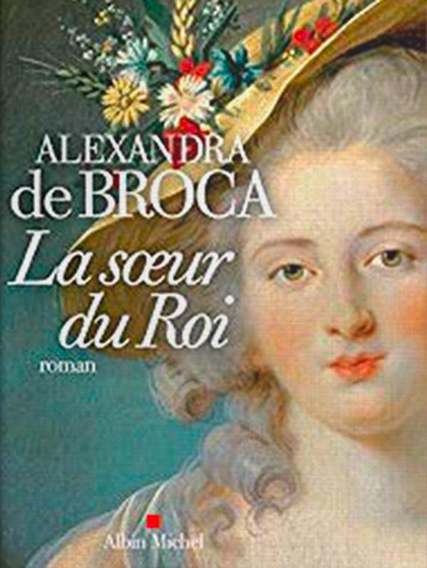 la-soeur-du-roi-alexandra-de-broca