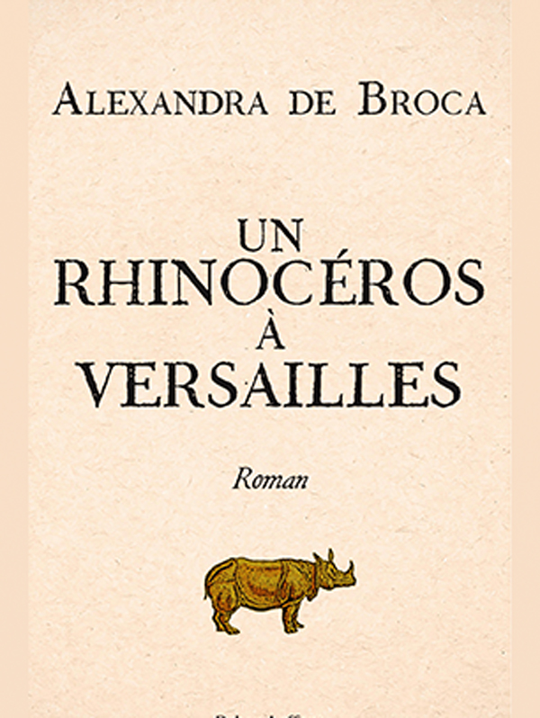 un-rhinoceros-a-versailles-alexandra-de-broca